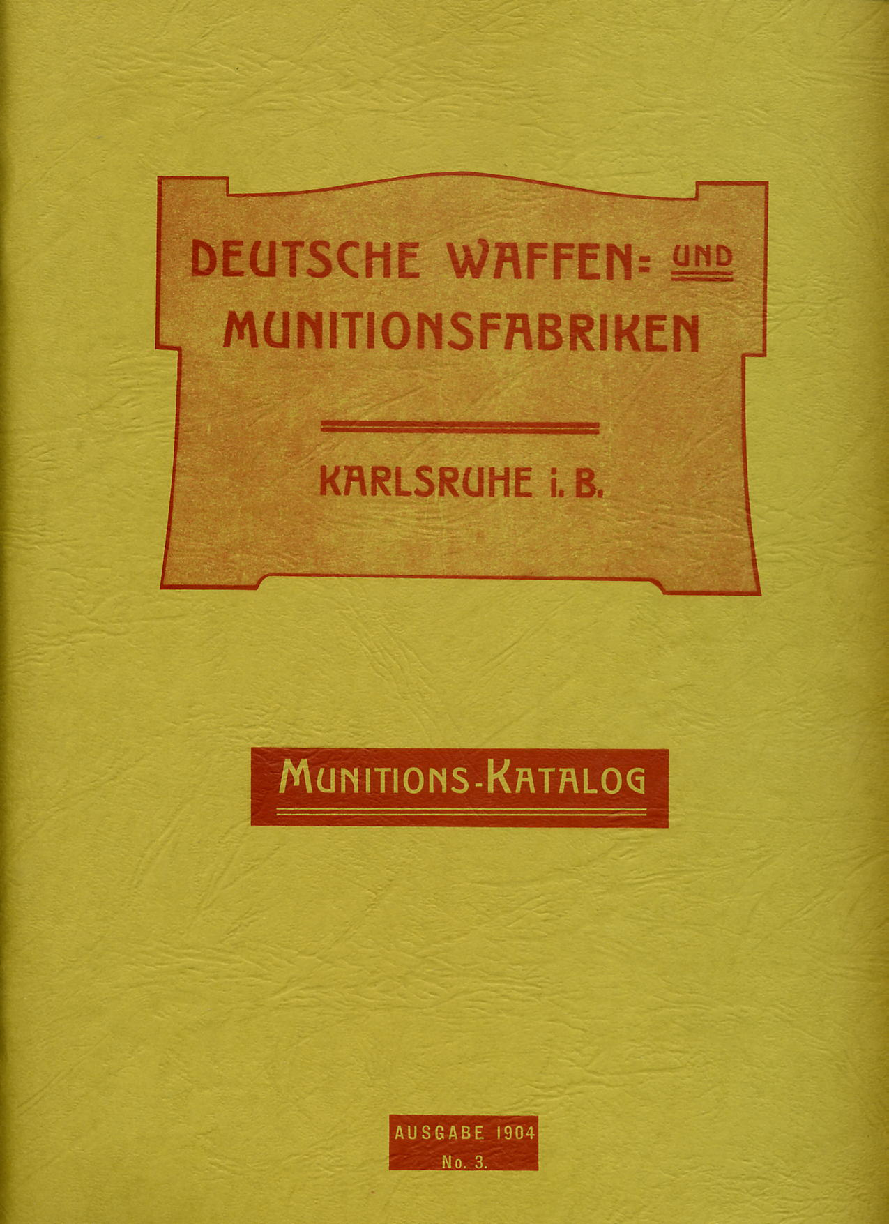 DWM Ammuntion Catalogue Circa 1900. Ref. #W12