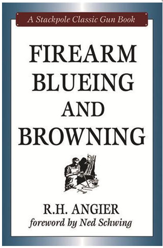 Firearm Bluing & Browning. R.H.Angier. Ref.#HK6
