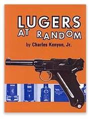Luger's At Random by Charles Kenyon. Ref. 1c