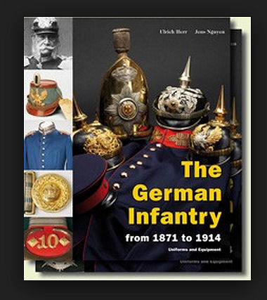 The German Infantry 1871-1914. Ref.#2dw
